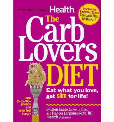 The Carb Lover's Diet