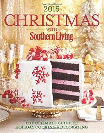 christmas with southern living the editors of southern