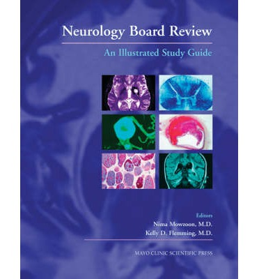 Neurology Board Review : An Illustrated Study Guide