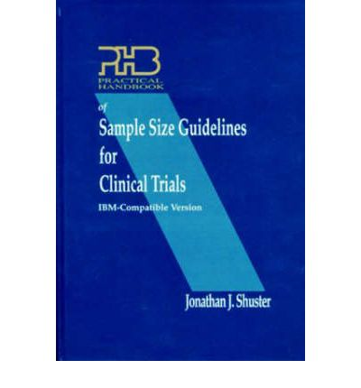 Practical Handbook of Sample Size Guidelines for Clinical Trials: IBM Version