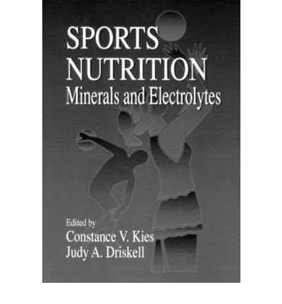 Sports Nutrition : Minerals and Electrolytes
