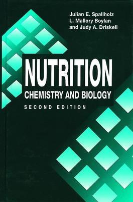 Nutrition : Chemistry and Biology