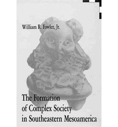 The Formation of Complex Society in Southeastern Mesoamerica