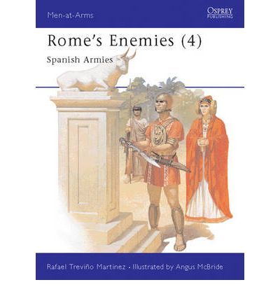 Rome's Enemies: Spanish Armies, 218-19 B.C. No.4
