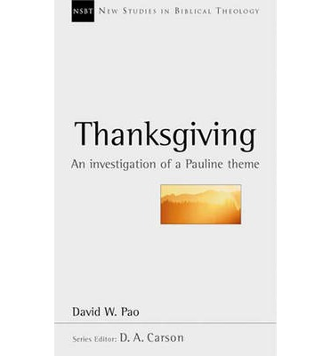 Thanksgiving: An Investigation of a Pauline Theme