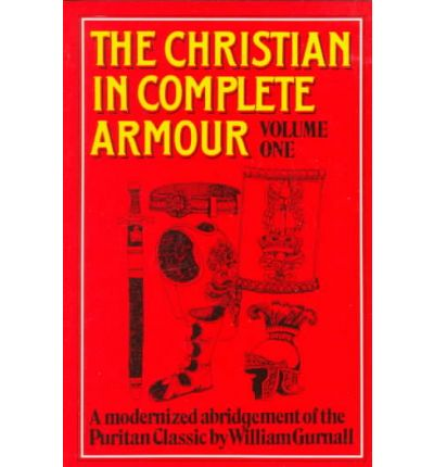 Christian in Complete Armour: v. 1