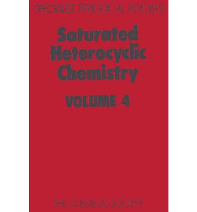 Saturated Heterocyclic Chemistry : A Review of Chemical Literature