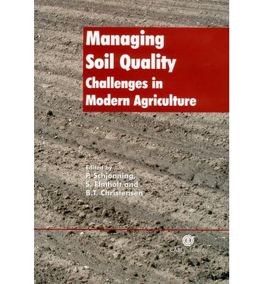 Managing soil quality p schjonning 9780851996714 for Soil quality