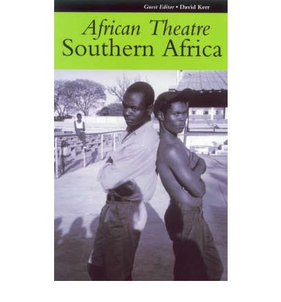 African Theatre : Southern Africa
