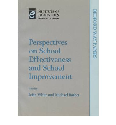 Perspectives on School Effectiveness and School Improvement
