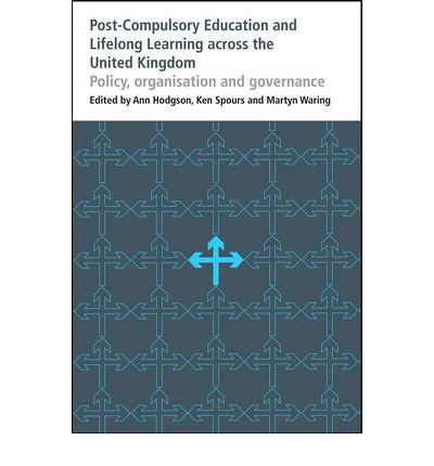 Post-compulsory Education and Lifelong Learning Across the United Kingdom