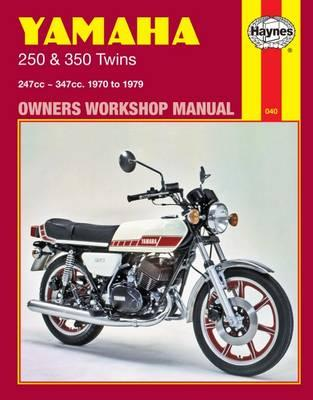 Yamaha 250 and 350 Twins Motorcycle Owner's Workshop Manual