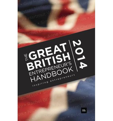 The Great British Entrepreneur's Handbook 2014