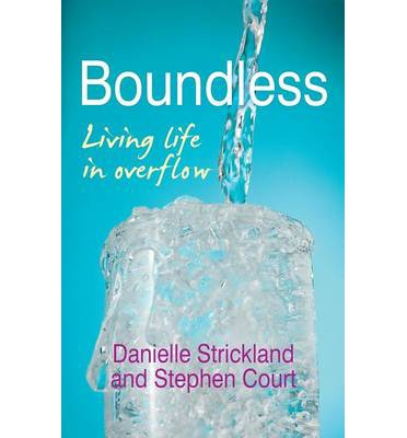 Boundless: Living Life in Overflow