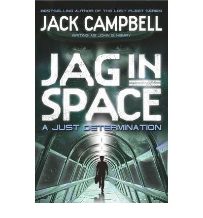 JAG in Space - A Just Determination (Book 1)