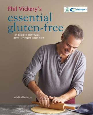 Phil Vickery's Essential Gluten-Free : Phil Vickery : 9780857832849