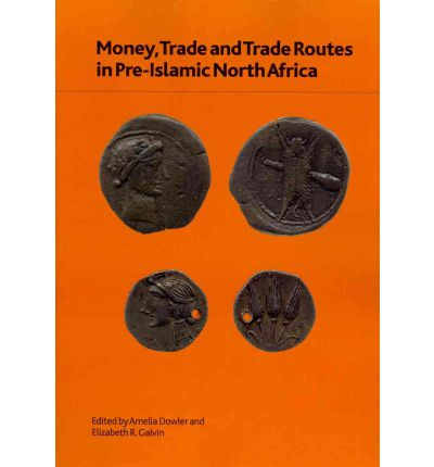 Money, Trade and Trade Routes in Pre-Islamic North Africa: No. 176