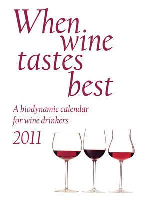 When Wine Tastes Best 2011