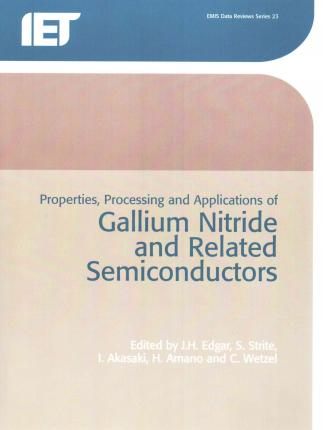 Properties, Processing and Applications of Gallium Nitride and Related Semi-Conductors