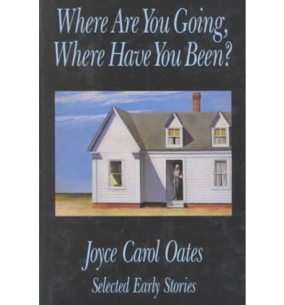 an analysis of the story oates where are you going where have you been Free essay: where are you going, where have you been by joyce carol oates is arnold friend the devil in disguise in joyce carol oates' short story.