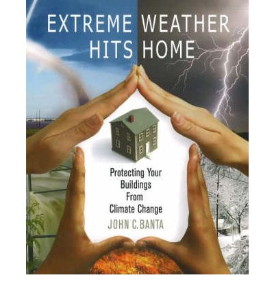 Extreme Weather Hits Home: Protecting Your Buildings from Climate Change by B...