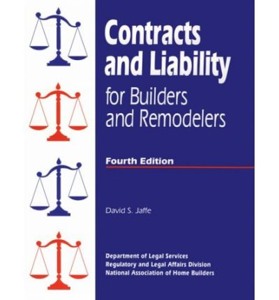 Contracts and Liability for Builders and Remodelers