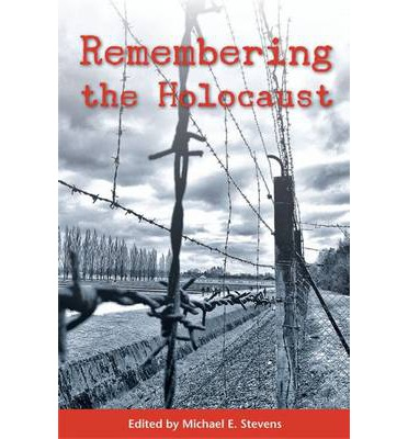 Essays on remembering the holocaust