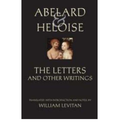 letters abelard heloise essay The letters of abelard and heloise aboutcom article short history of abelard and heloise with references newer musical of the story of abélard and héloïse.