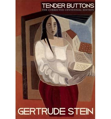 gertrude stein tender buttons essay 07082018 view essay - midterm paper, art and everyday life, john dewey, tender buttons,, gertrude stein from engl 1701.