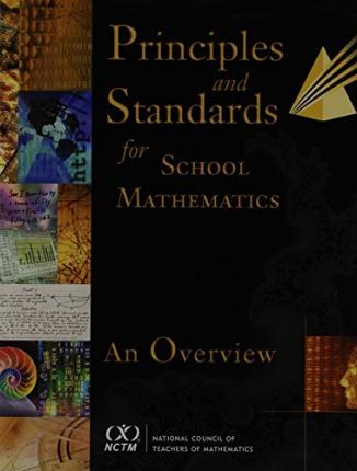 an introduction to the priciples and standards for school mathematics Table of contents table of contents introductioniv principles and standards for school mathematics (nctm)1 nctm standards and.