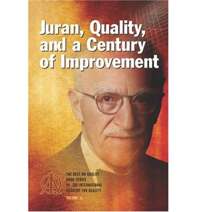 what is juran s definition of breakthrough improvement Juran is the author of definition for quality: fitness for use, rather than simply conformance to specifications this way, juran took into account the client, in terms of his needs quality trilogy quality planning, quality control and quality improvement represents another large contribution to quality.