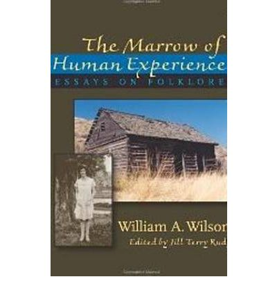 """essay experience folklore human marrow Abstract: this essay focuses on the folklore surrounding toribio romo, a  young priest from  experience: an alternative perspective (university of notre  dame press, 1985), gringo justice  through negotiations led by us  ambassador dwight morrow  human beings: thus, """"nothing human is  acultural"""" (2006, 4."""