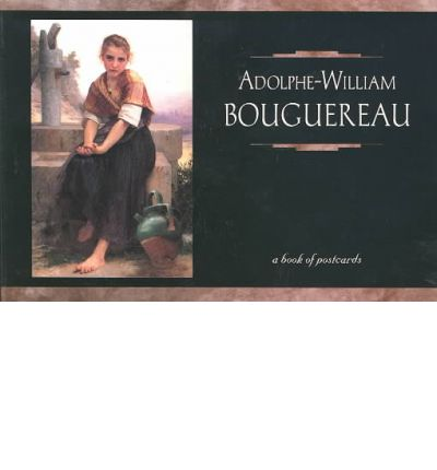 Adolphe-William Bouguereau: A Book of Postcards