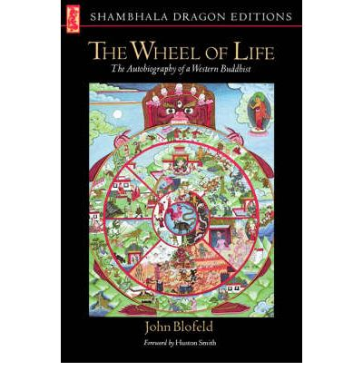 The Wheel of Life : The Autobiography of a Western Buddhist