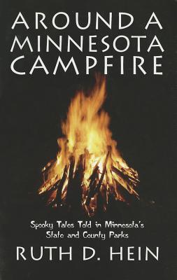 Around a Minnesota Campfire : Spooky Tales Told in Minnesota's State and County Parks