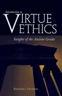 Introduction to Virtue Ethics