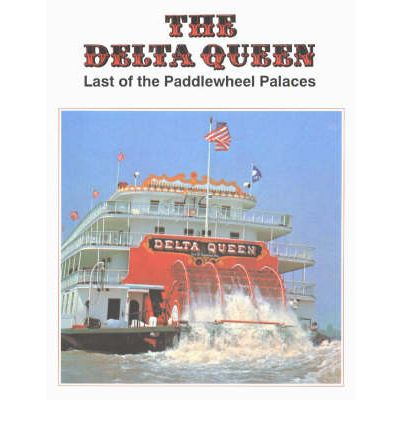 """Hörbuch mp3 herunterladen The Delta Queen : Last of the Paddlewheel Palaces in German PDF by Tassin Myron""""  9780882893075"""