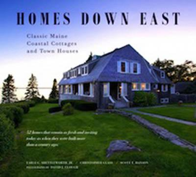 Homes Down East : Classic Maine Coastal Cottages and Town Houses