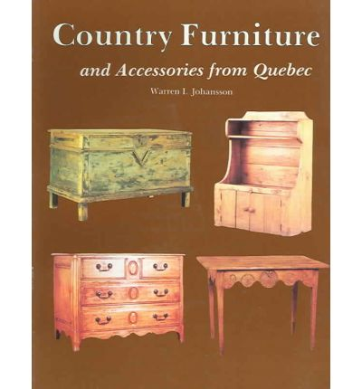 COUNTRY FURNITURE & ACCESSORIES FROM QUE  Paperback  by JOHANSSON, WARREN