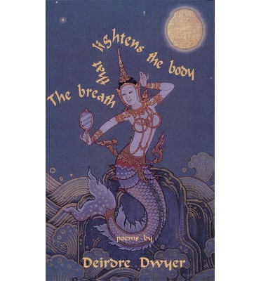 The Breath that Lightens the Body  Paperback  by Dwyer, Deirdre