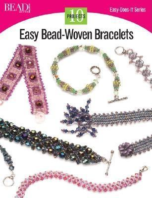Easy Bead-Woven Bracelets: 10 Projects