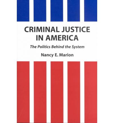 politics of criminal justice Division of politics, administration, and justice criminal justice the master of public administration program at california state university fullerton is.
