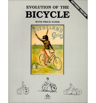 EVOLUTION OF THE BICYCLE  Paperback  by Wood, Neil S.