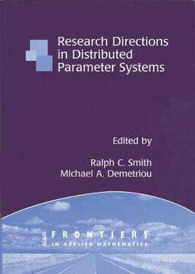Research Directions in Distributed Parameter Systems