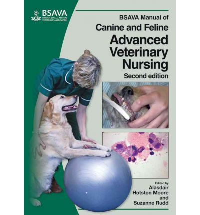 BSAVA Manual of Canine and Feline Advanced Veterinary Nursing