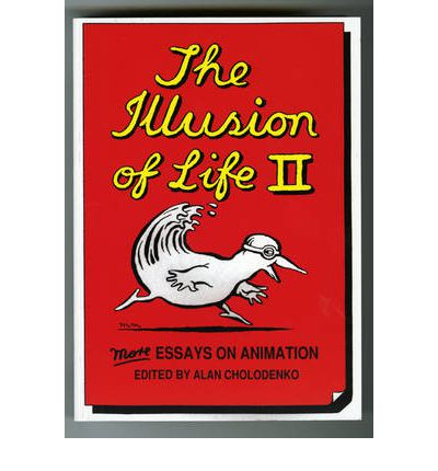 the illusion of life essays on animation pdf 1991, the illusion of life : essays on animation / edited by alan cholodenko power publications, in association with the australian film commission, sydney sydney wikipedia citation please see wikipedia's template documentation for further citation fields that may be required.