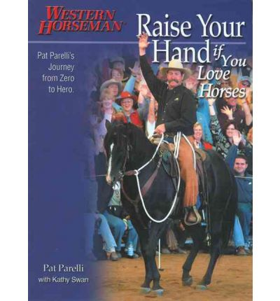 Raise Your Hand If You Love Horses