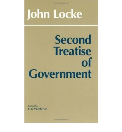 lockes second treatise of government essay Second treatise john locke preface preface to the two treatises reader, you have here the beginning and the end of a two-part treatise about government.