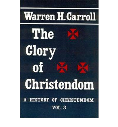 Glory of Christendom