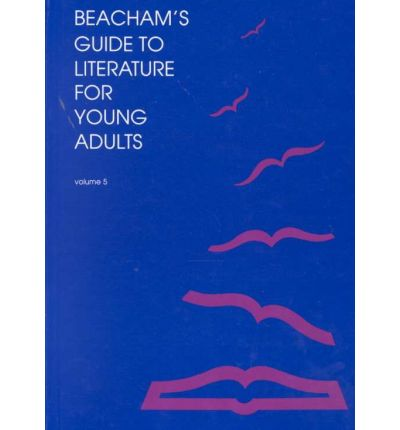 Beacham's Guide to Literature for Young Adults: Vol 5